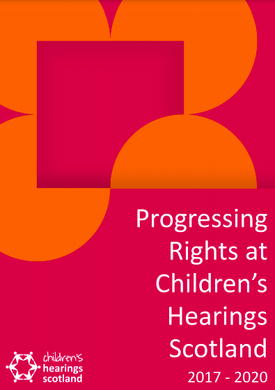 Progressing Rights at Children's Hearings Scotland 2017 - 2020